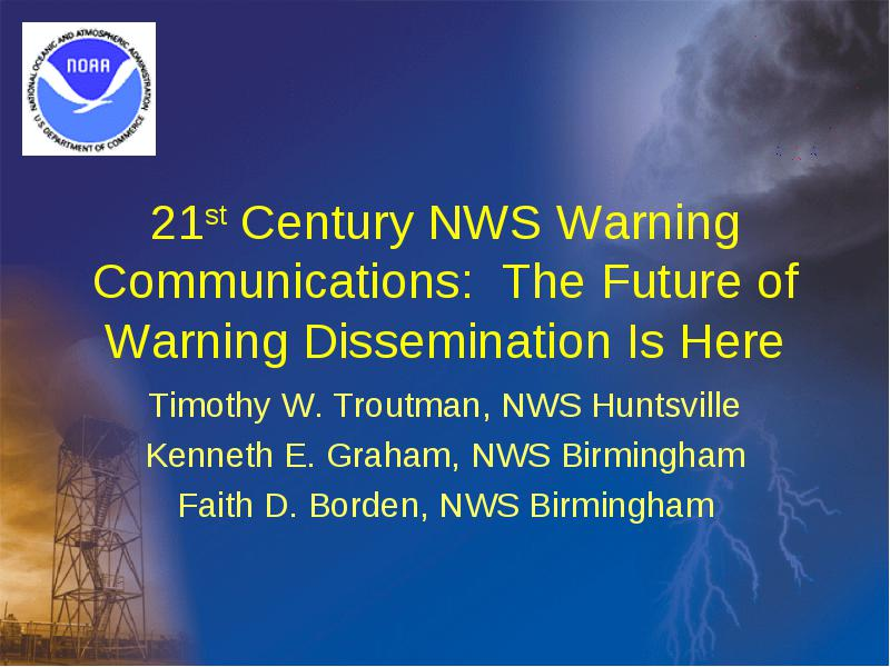 21st Century nws warning Communications: The Future of