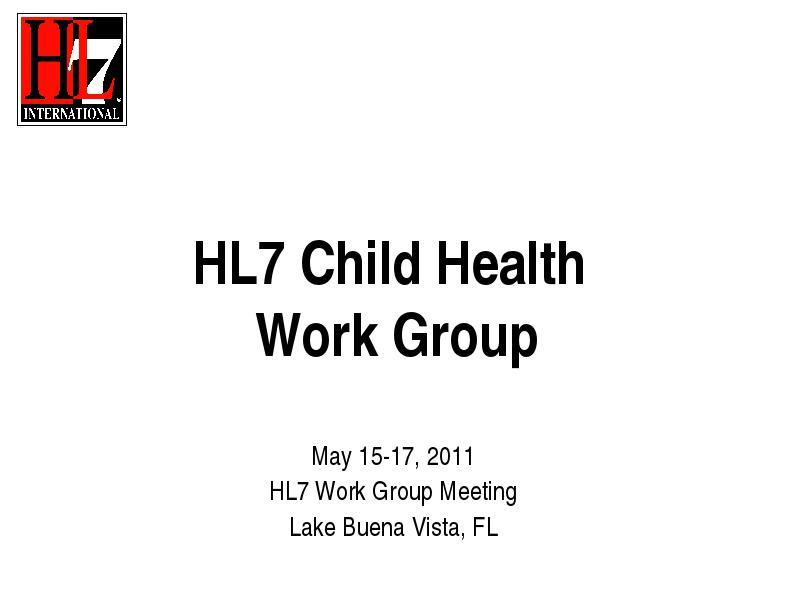 HL7 Child Health Work Group