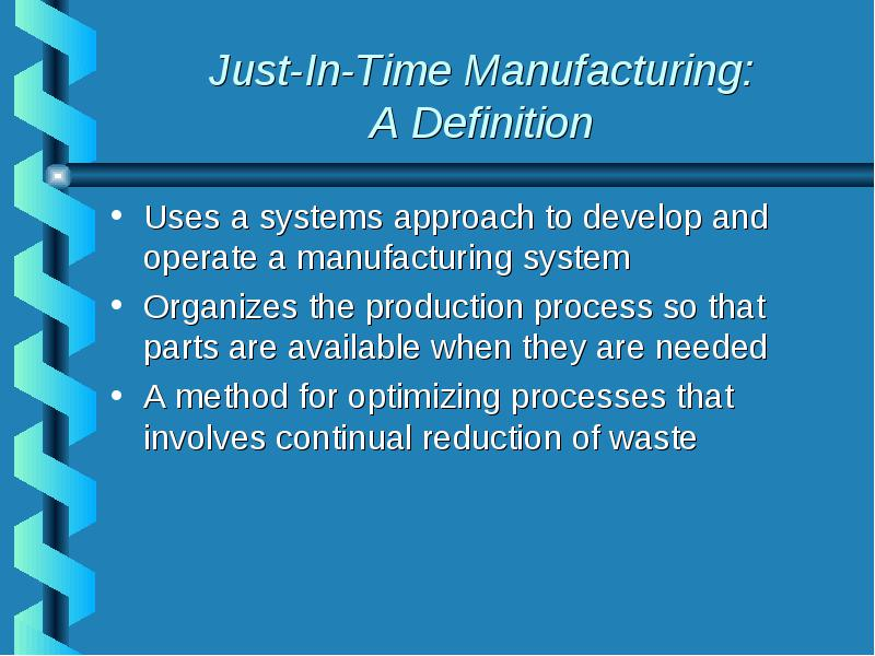 Just-In-Time Manufacturing a powerPoint Presentation By