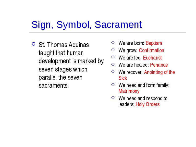 St Thomas Aquinas Taught That Human Development Is Marked By Seven