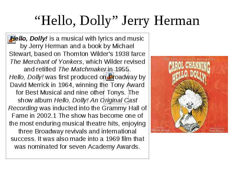 critique of hello dolly by michael stewart Fast last, an album by lester bowie released in 1974 on muse (catalog no mr 5055 vinyl lp) genres: avant-garde jazz featured peformers: lester bowie (trumpet), michael cuscuna (producer, liner notes), elvin campbell (engineer.