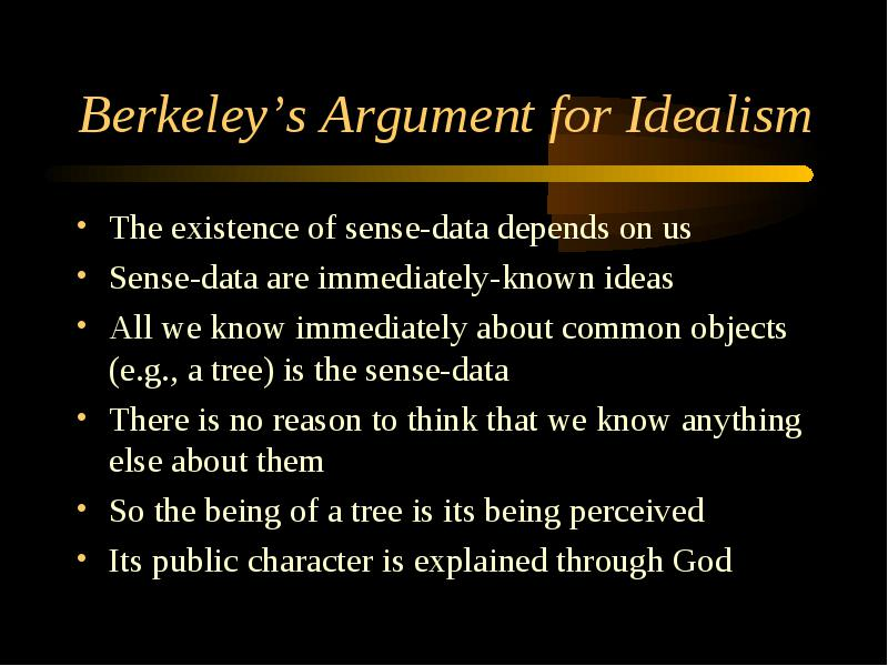 george berkeleys argument and proof on gods existence essay Here is the best resource for homework help with phil p100 : introduction to philosophy at berkeleys master argument proof of gods existence is a.