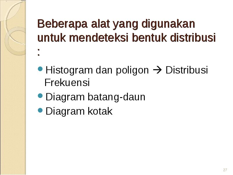 Untuk Memperoleh Data Statistika Maka Data Yang Telah Dikumpulkan