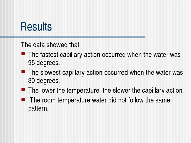 What effect does temperature have on capillary action in